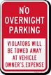 No Overnight Parking, Violators Towed Sign