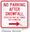 No Parking After Snowfall, Right Arrow Sign