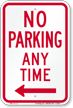 No Parking Any Time, Left Arrow Sign