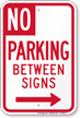 No Parking Between Signs, Right Arrow