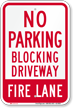 No Parking, Blocking Driveway, Fire Lane Sign