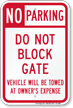 No Parking, Do Not Block Gate Sign