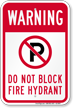 No Parking, Dont Block Fire Hydrant Sign