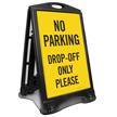 No Parking Drop-Off Only Sidewalk Sign