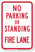 No Parking Or Standing Fire Lane Sign