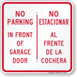 No Parking Front Of Garage Door Bilingual Sign