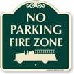 No Parking In Fire Zone Signature Sign