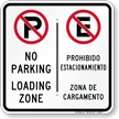 No Parking Loading Zone, Zona De Cargamento Sign