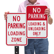 No Parking Loading Zone Loading Unloading Only Sign