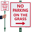 No Parking on Grass Lawnboss Sign, Right Arrow