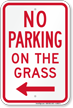 No Parking on Grass Sign, Left Arrow