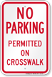 No Parking Permitted On Crosswalk Sign