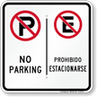 No Parking / Prohibido Estacionarse, Bilingual Parking Sign