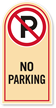 No Parking Rounded Top Sign