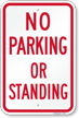 No Parking Standing Sign