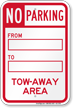 No Parking Tow Away Area Sign