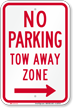No Parking, Tow-Away Zone, Right Arrow Sign