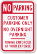 No Overnight Customer Parking Sign