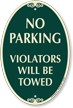 No Parking, Violators Towed Signature Sign