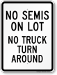 No Semis Parking Or Truck U-Turn Sign