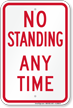 No Standing Any Time Parking Restriction Sign