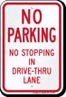 No Stopping In Drive Thru Lane Sign