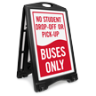 No Student Drop-Off Pick-Up Portable Sidewalk Sign