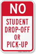 No Student Drop Off Sign
