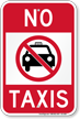 No Taxis Parking Sign