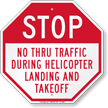Stop Helipad Sign