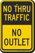 No Thru Traffic, No Outlet Sign