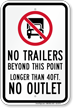 No Trailers Beyond This Point Sign