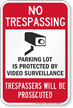 No Trespassing Parking Lot Security Sign