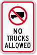 No Trucks Allowed Sign with Symbol, Traffic Signage