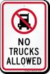 No Trucks Allowed Sign with Quaint Symbol