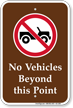 No Vehicles Beyond This Point, Campground Sign