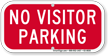 No Visitor Parking, Supplemental Parking Sign