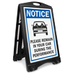 NOTICE: Please Remain in Your Car During the Performance Sidewalk Sign