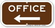 Office With Left Arrow Supplemental Parking Sign