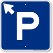 P Symbol Up Arrow Pointing Left Parking Sign