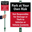 Park At Own Risk Lawnboss Sign