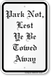 Park Not Cest To Be Towed Away Sign