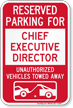 Reserved Parking For Chief Executive Director Sign
