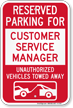 Reserved Parking For Customer Service Manager Novelty Sign