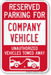 Reserved Parking For Company Vehicle Tow Away Sign