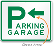 Parking Garage with Left Arrow Sign