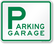 PARKING GARAGE Sign