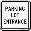 Parking Lot Entrance Sign
