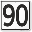Parking Lot Number 90 Sign