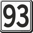 Parking Lot Number 93 Sign